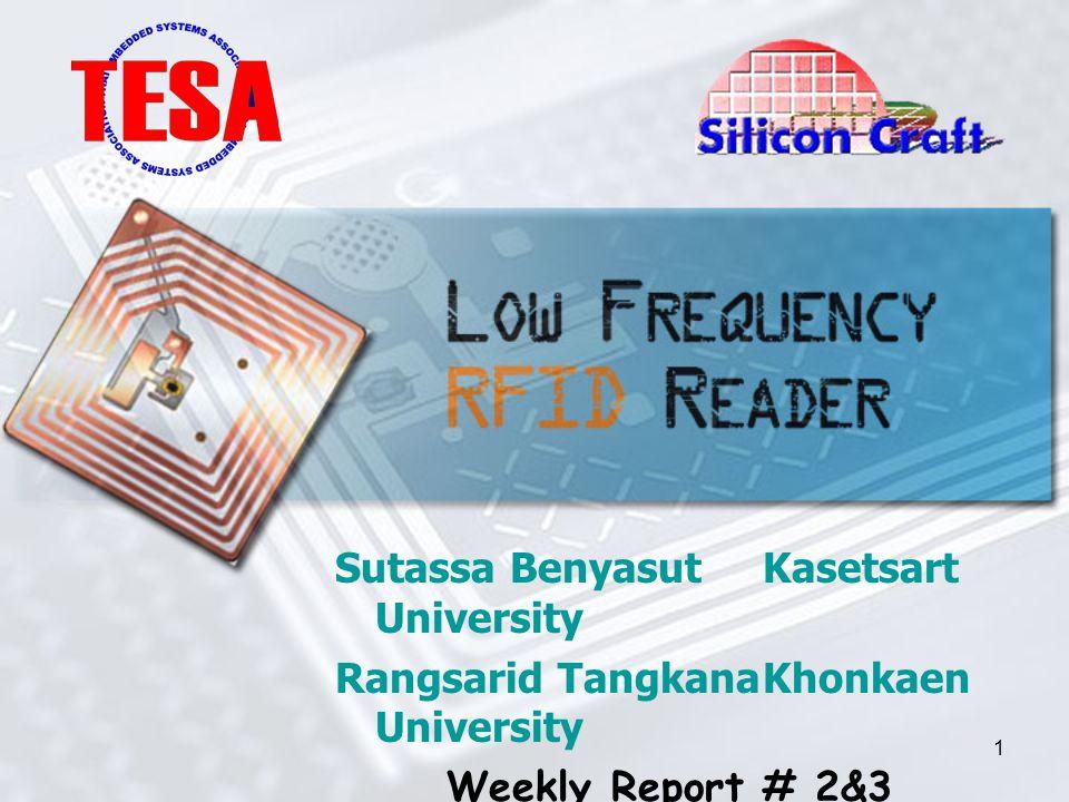 1 Sutassa BenyasutKasetsart University Rangsarid TangkanaKhonkaen University Weekly Report # 2&3