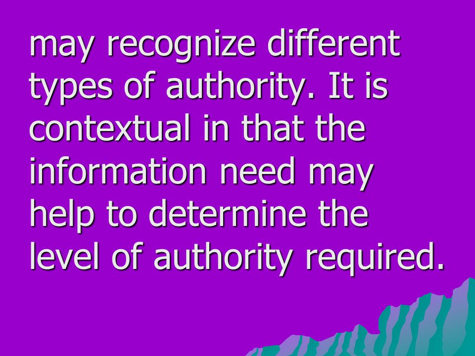 may recognize different types of authority.