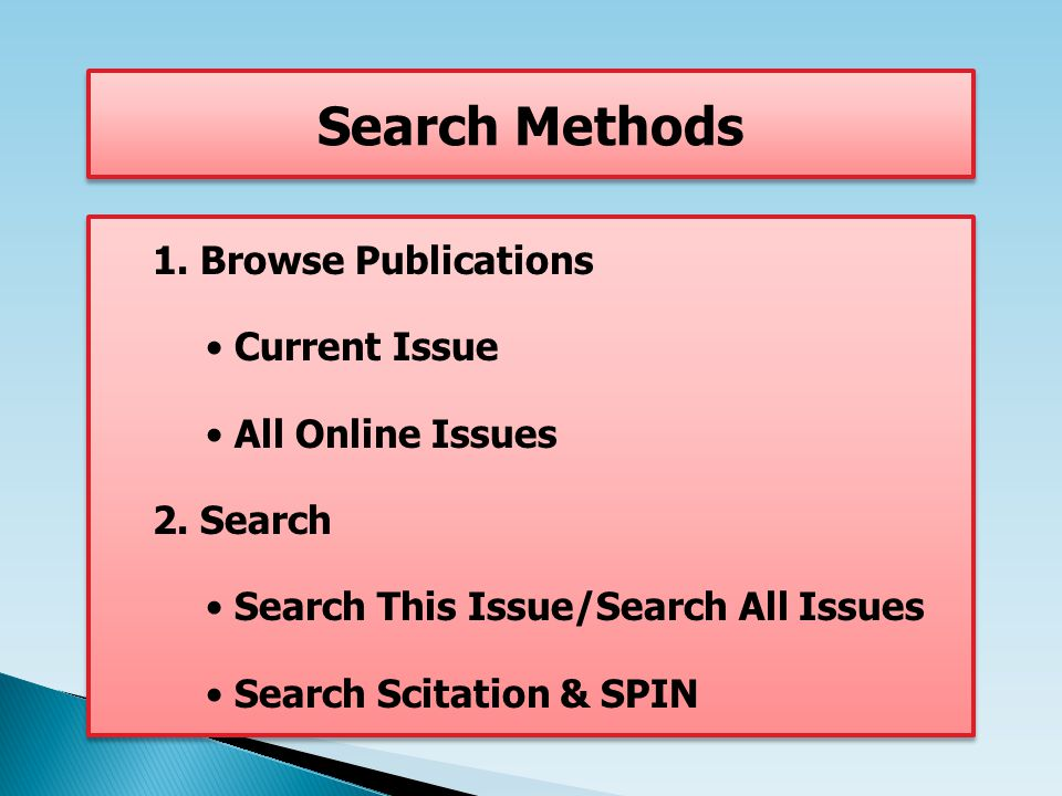 1. Browse Publications Current Issue All Online Issues 2. Search Search This Issue/Search All Issues Search Scitation & SPIN 1. Browse Publications Cu
