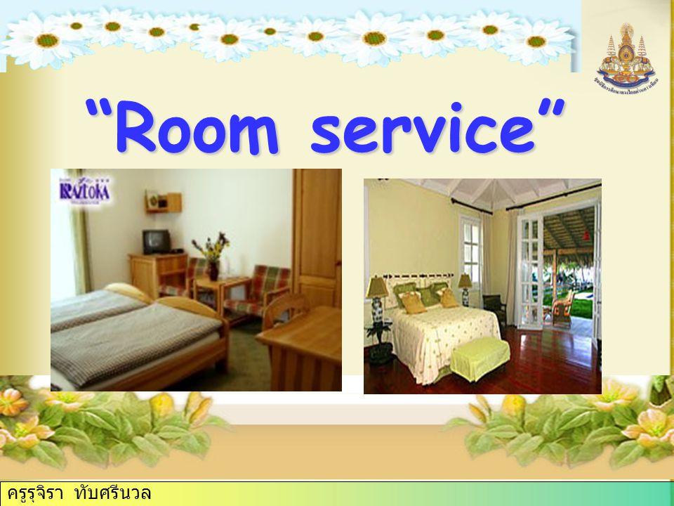 สามารถใช้ภาษา ในการขอรับ บริการในโรงแรม ที่พักได้ Using a hotel telephone