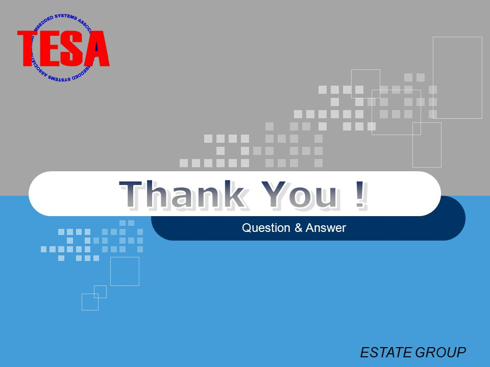 ESTATE GROUP Question & Answer