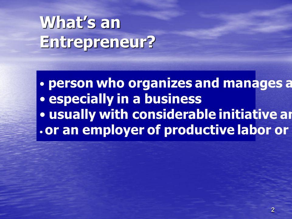2 What's an Entrepreneur.