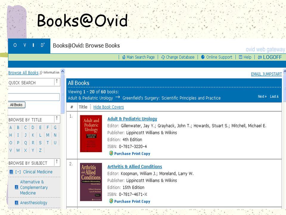 Books@Ovid : Getting Started »Books@Ovid Books@Ovid : Browse books