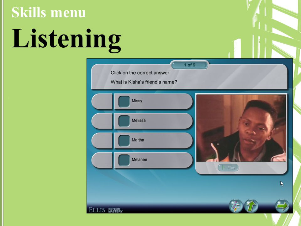 Skills menu Listening