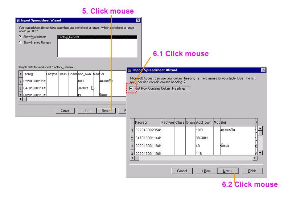 5. Click mouse 6.1 Click mouse 6.2 Click mouse