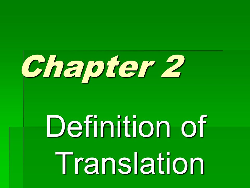 Chapter 2 Definition of Translation