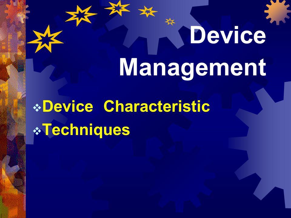 79 หัวข้อเรื่อง  I/O Programming  Memory Management  Processor Management  Device Management  Information Management Device Management