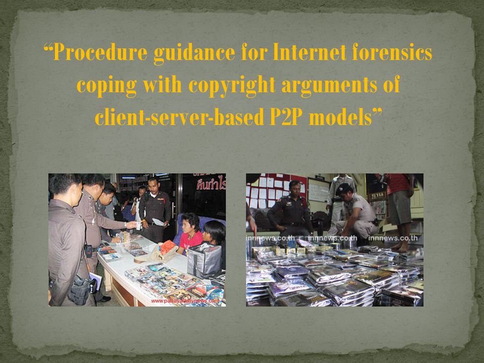 Procedure guidance for Internet forensics coping with copyright arguments of client-server-based P2P models