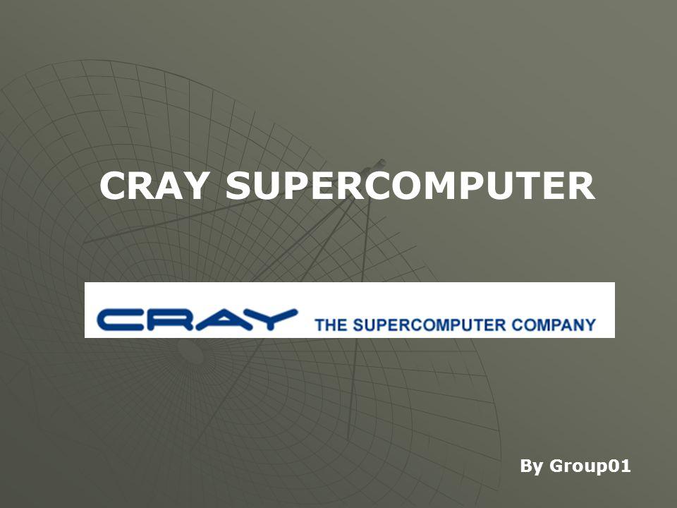 CRAY SUPERCOMPUTER  ผลิตภัณฑ์ต่างๆ ของ Cray ที่ได้มีออกมานั้นมี มากมายหลายรุ่น อันได้แก่  Cray Research (1972–2000; part of SGI 1996–2000) SGI Cray-1Cray-1 Cray X-MPCray X-MP Cray-2Cray-2 Cray Y-MPCray Y-MP Cray T3DCray T3D Cray T3ECray T3E Cray C90Cray C90 Cray T90Cray T90 Cray J90Cray J90  MARQUISE