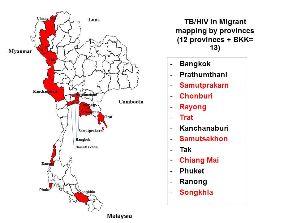 -Bangkok -Prathumthani -Samutprakarn -Chonburi -Rayong -Trat -Kanchanaburi -Samutsakhon -Tak -Chiang Mai -Phuket -Ranong -Songkhla