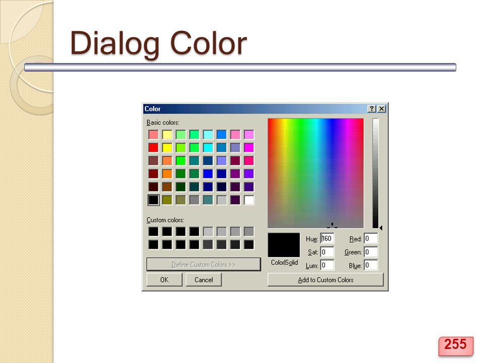 Dialog Color 255