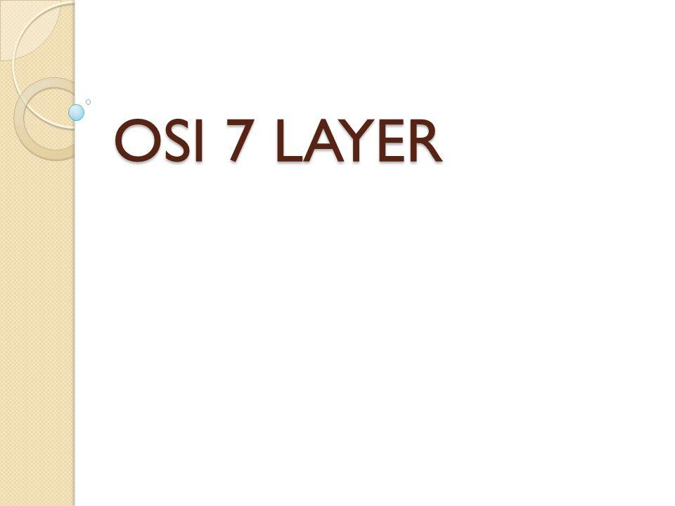 OSI 7 LAYER