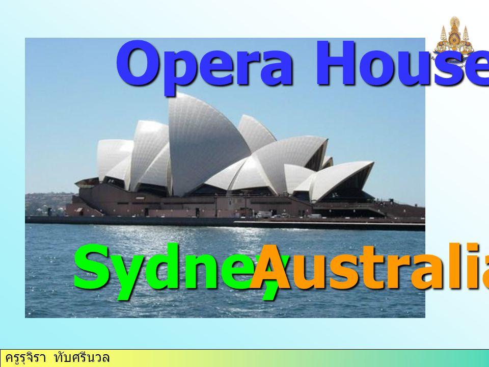 ครูรุจิรา ทับศรีนวล Opera House SydneyAustralia