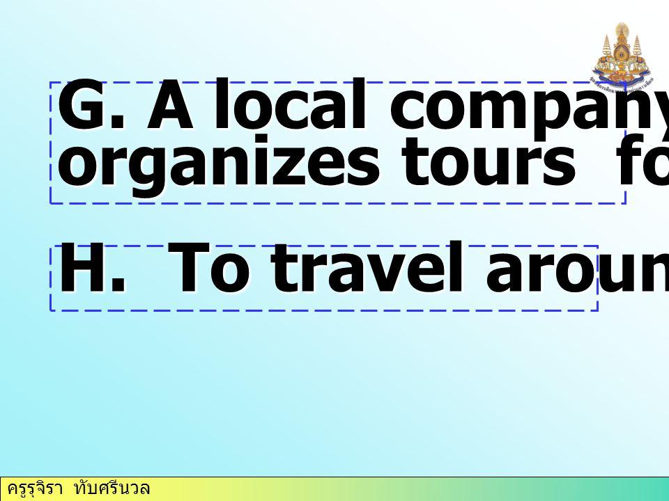ครูรุจิรา ทับศรีนวล 1.tour (v) 7. tour operator 2.