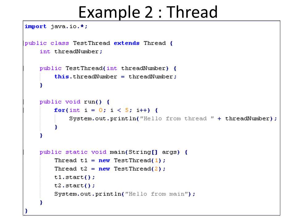 Example 3 : Single Thread