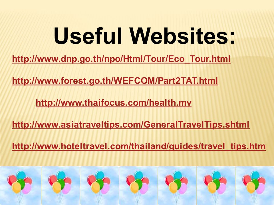 Project: 'Safety tips for traveling in Thailand' (page 55) Work in groups of 4-5: Make a leaflet or a poster