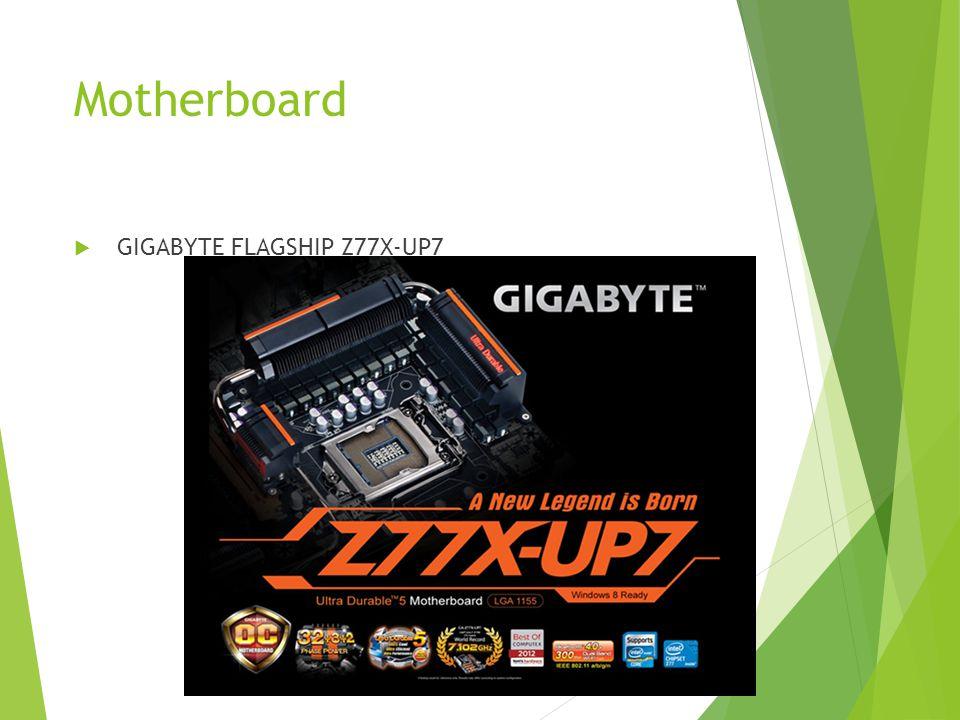 Motherboard  GIGABYTE FLAGSHIP Z77X-UP7