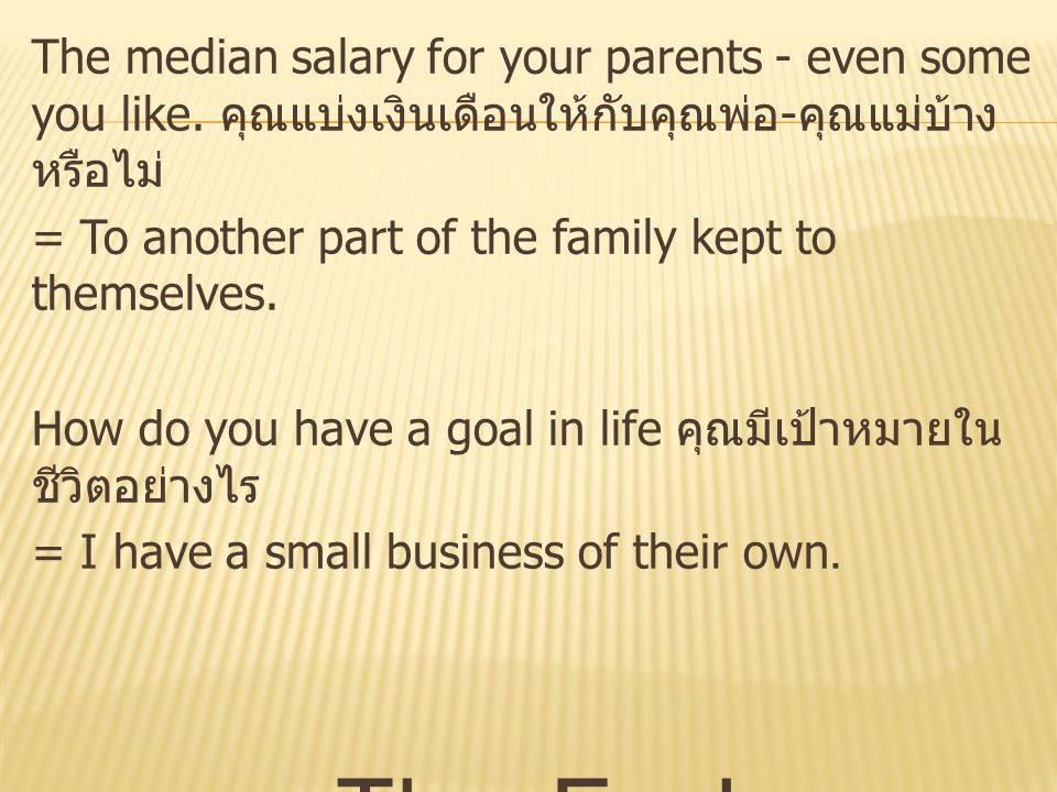 The median salary for your parents - even some you like.