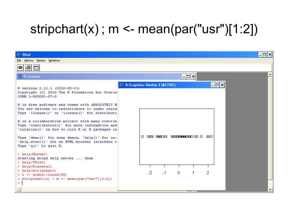 stripchart(x) ; m <- mean(par( usr )[1:2])