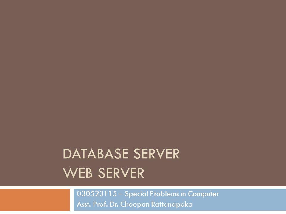 Database Server  RDMS (Relational Database Management System) ที่มีใน Linux จะมีอยู่ 2 ชนิดคือ  MySQL  PostgreSQL  MySQL ถือว่าเป็นระบบฐานข้อมูลที่ทำงานเร็วที่สุด ที่เป็น open source  นอกจากนั้น MySQL ยังมีการติดตั้ง ใช้งาน ดูแล รักษาที่ง่าย  MySQL สามารถติดต่อกับโปรแกรมบนเว็บไซต์ผ่าน PHP, Ruby ได้ง่าย