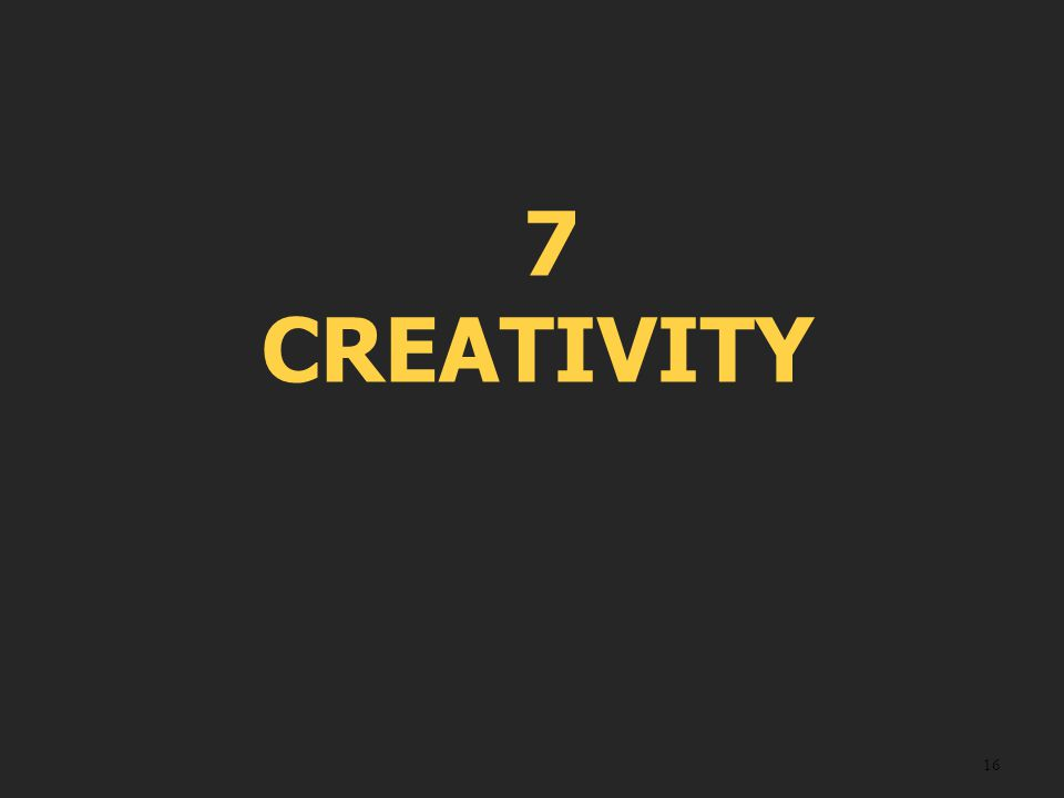 16 7 CREATIVITY