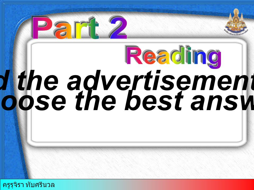 Read the advertisement and choose the best answer