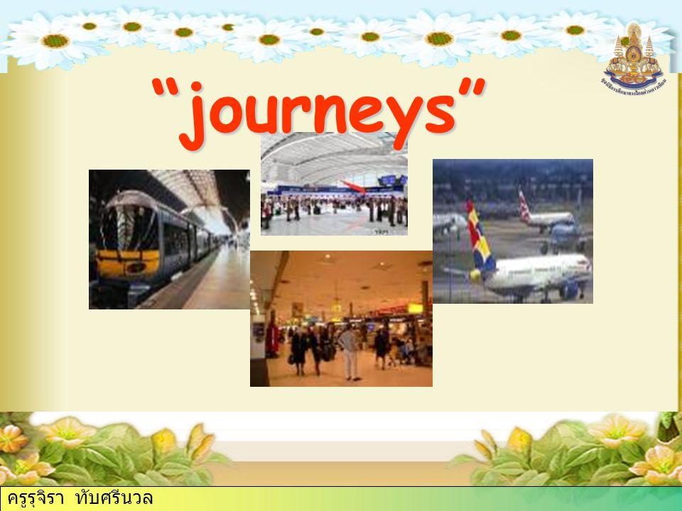 """ครูรุจิรา ทับศรีนวล """"Journeys"""""""