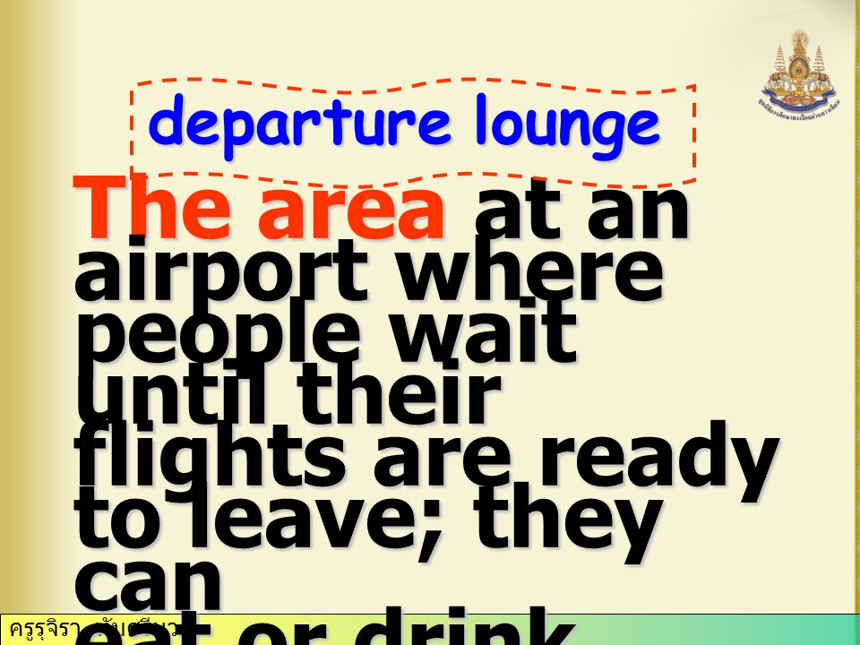 The area at an airport where people wait until their flights are ready to leave; they can eat or drink, buy certain things, change money, ect.