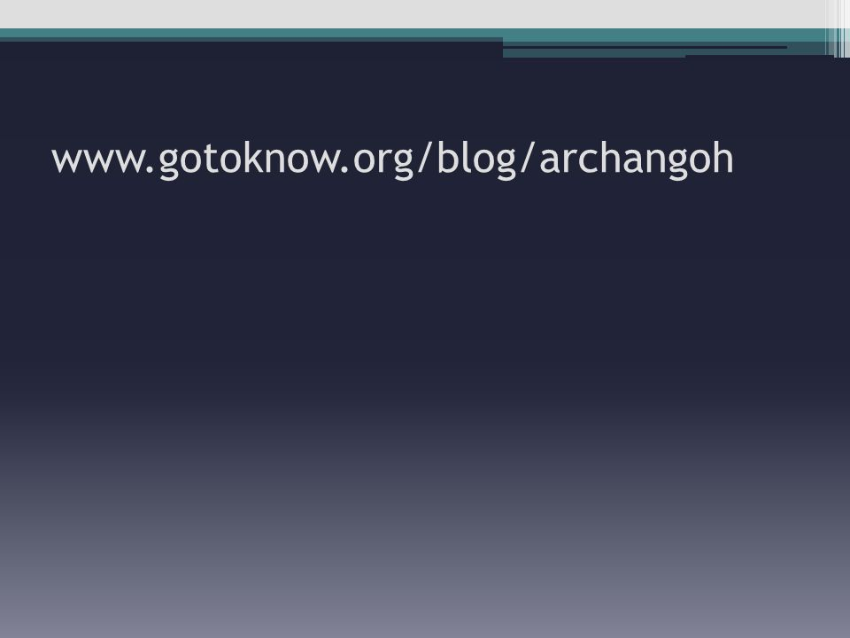 www.gotoknow.org/blog/archangoh