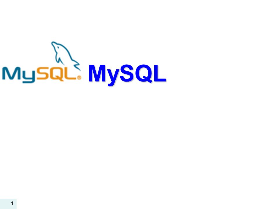 1 MySQL