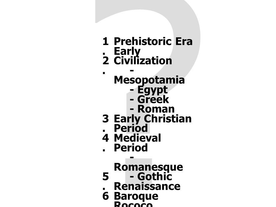 Early Civilization - Roman (200 B.C. - 3rd C.) 3