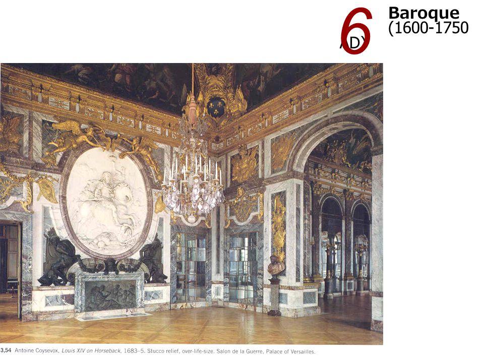 Baroque (1600-1750 AD) 6