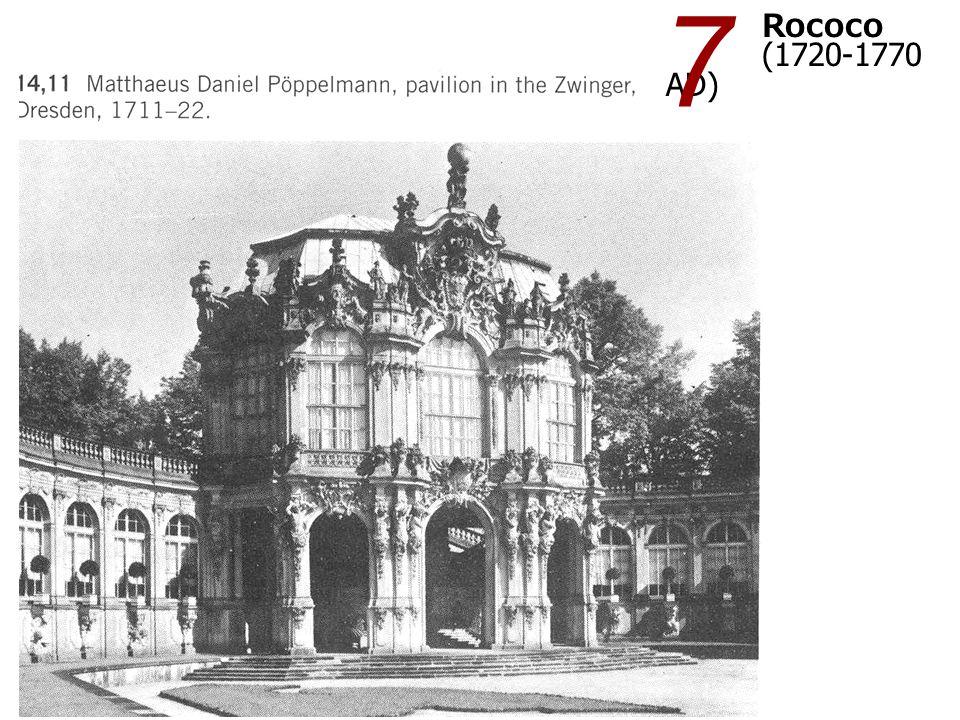 Rococo (1720-1770 AD) 7