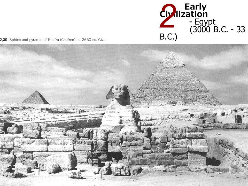 Early Civilization - Egypt (3000 B.C. - 33 B.C.) 2 Pylons, temple of Horus