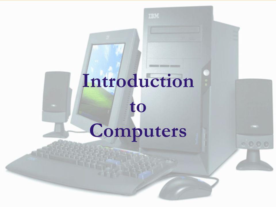 344-101 ความรู้พื้นฐานทางวิทยาการคอมพิวเตอร์ (Fundamentals of Computer Science) 1 Introduction to Computers