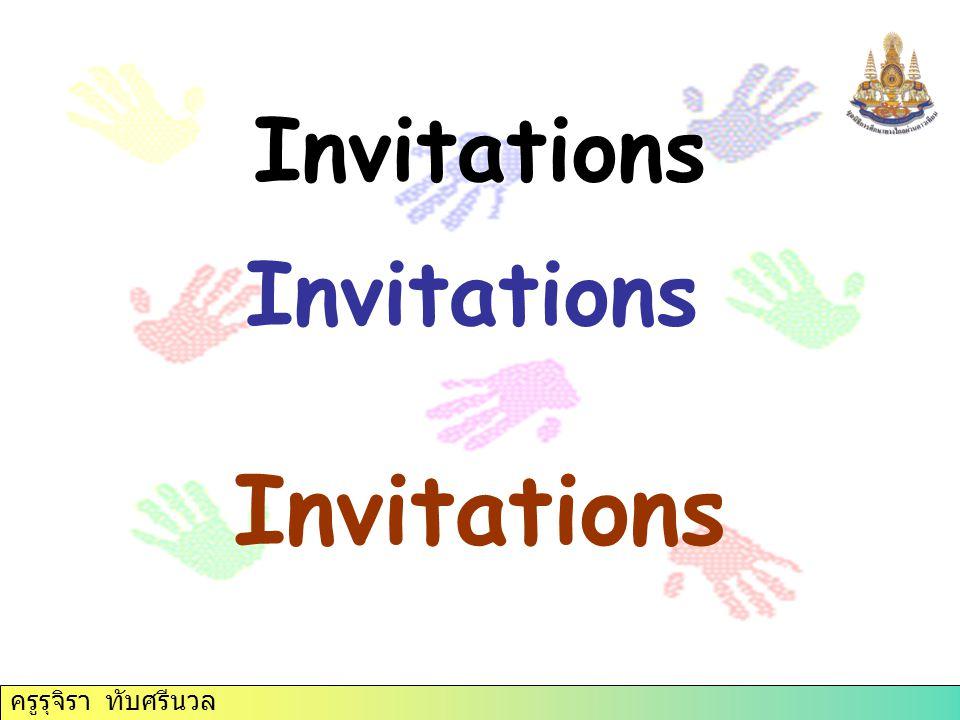 ครูรุจิรา ทับศรีนวล Invitations Invitations Invitations ครูรุจิรา ทับศรีนวล