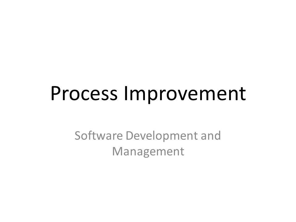 Process Change การเปลี่ยนกระบวนการ มี 5 ขั้น – กำหนดสิ่งที่ต้องการปรับปรุง – จัดลำดับความสำคัญของกระบวนการที่ปรับปรุง – เริ่มปรับเปลี่ยนกระบวนการ – ฝึกอบรมบุคลากร – ปรับกระบวนการให้สอดคล้องกับงานมากขึ้น – สามารถอาศัยกรอบการปรับปรุงกระบวนการด้วย CMMI ที่ได้อธิบาย ( อ่านเพิ่มเติมได้หน้า 325)