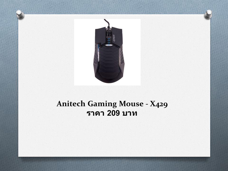 Anitech Gaming Mouse - X429 ราคา 209 บาท