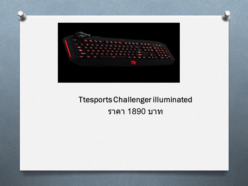 Ttesports Challenger illuminated ราคา 1890 บาท