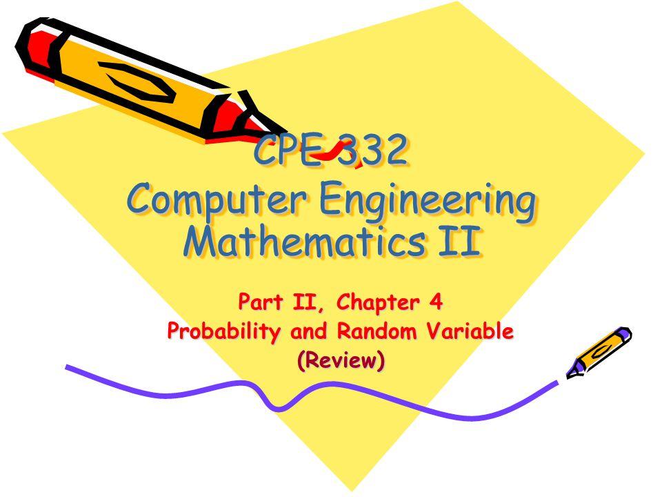 Today Topics HW 3 Due Probability Random Variable PDF Expectation Concept of Random Process