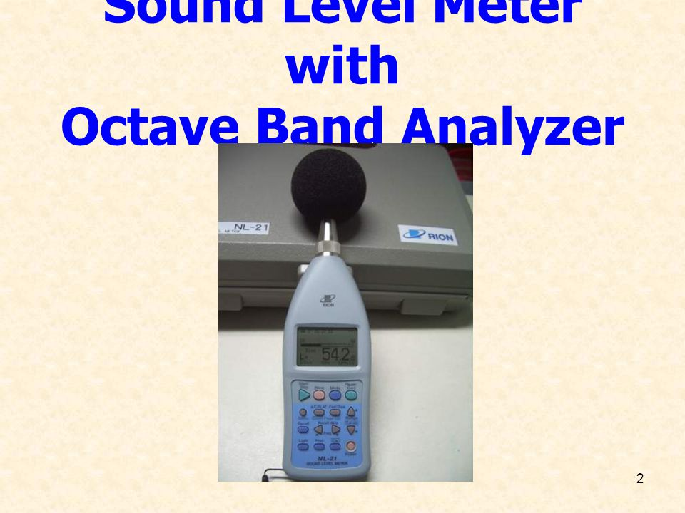 2 Sound Level Meter with Octave Band Analyzer