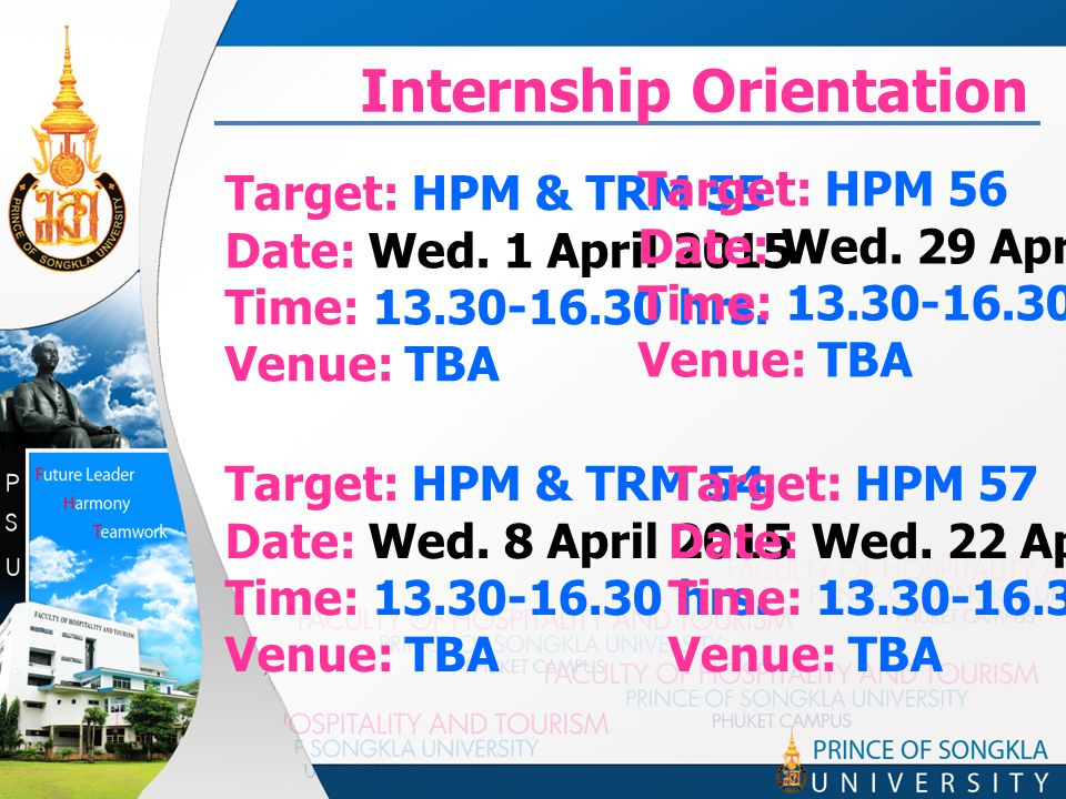 Internship Orientation Target: HPM & TRM 55 Date: Wed.