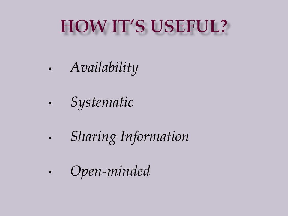 Availability Systematic Sharing Information Open-minded