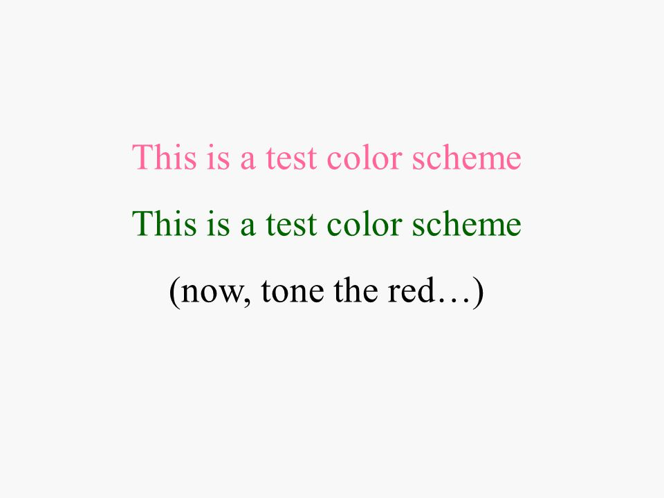 This is a test color scheme (now, tone the red…)