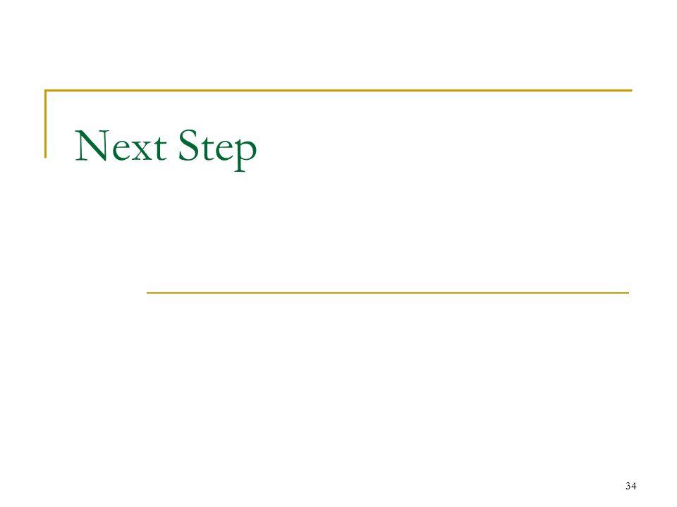 34 Next Step