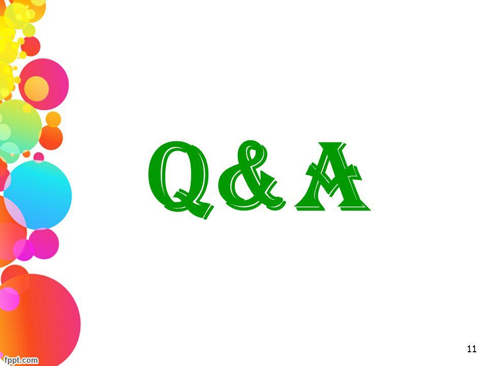 Q&A 11