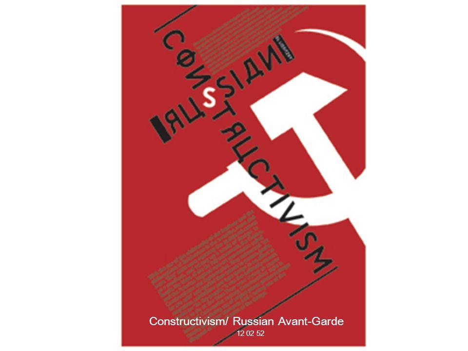Constructivism/ Russian Avant-Garde 12 02 52