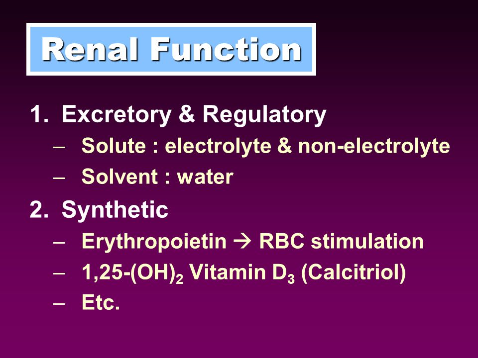 Renal Replacement Therapy Indications for Dialysis in CKD (ESRD) – GFR ≤ 6 ml/min./1.73 m 2 (Serum Cr ~ 10 mg/dl) – Volume overload, Uncontrolled BP – Hyper K +, Hyper P – Uremic encephalopathy – Uremic pericarditis, pleuritis – Protein-Energy Malnutrition Treatment