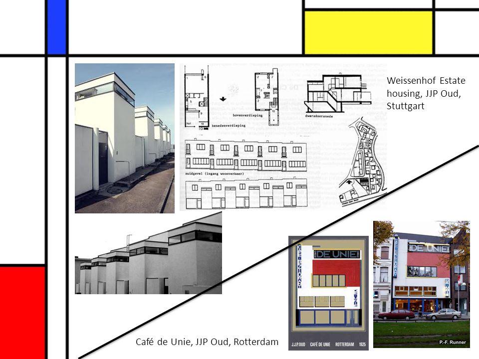 Weissenhof Estate housing, JJP Oud, Stuttgart Café de Unie, JJP Oud, Rotterdam