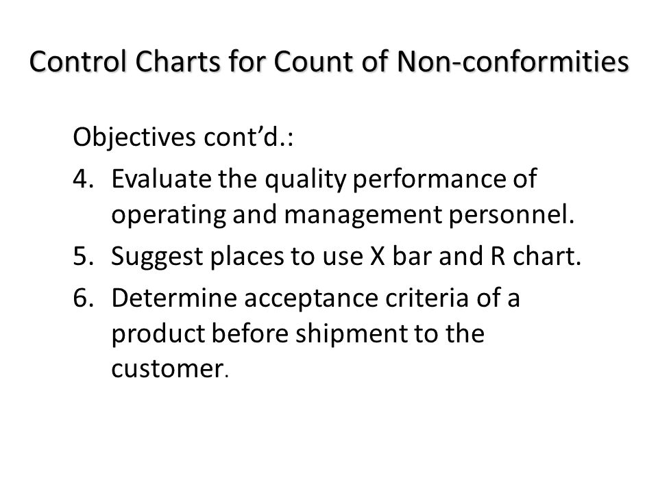 u Chart construction: 1.Select the quality characteristic(s): a) Single quality characteristic.